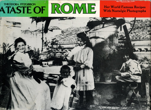 A Taste of Rome.  By Theodora Fitzgibbon.  [1975]