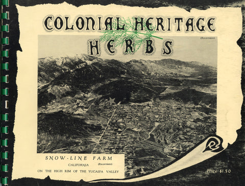 Snow-Line Farm, Colonial Heritage Herbs.  [1962]