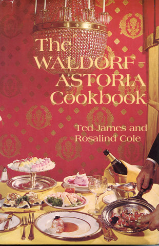 The Waldorf-Astoria Cookbook. [1969]