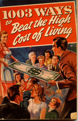 A Treasury of Household Hints, to help you beat the high cost of living.  [1948]