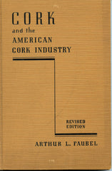 Cork and The American Cork Industry.  [1941]