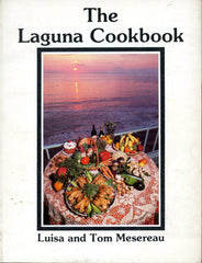 Inscribed!  The Laguna Cookbook.  [1979]