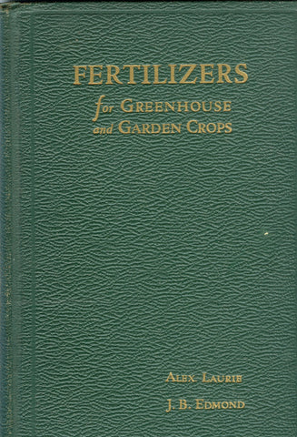 Fertilizers for Greenhouse and Garden Crops.  [1929]