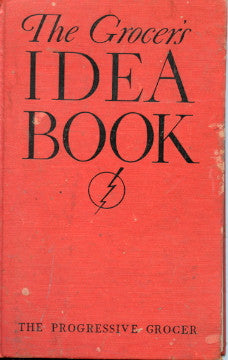 The Grocer's Idea Book.  Edited by Ralph L. Linder.  [1937]