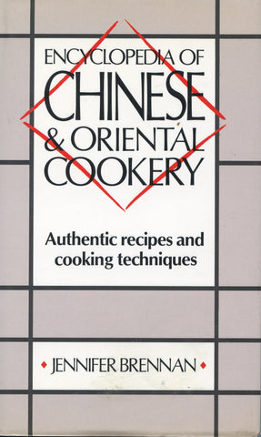 Encyclopedia of Chinese & Oriental Cookery.  [1988].