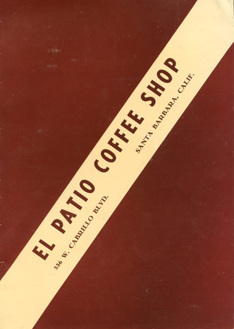 (Menu)  El Patio Coffee Shop, Santa Barbara, California.  [ca. early 1960's].