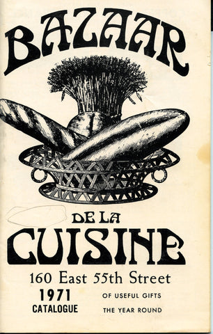 (Trade Catalogue)  Bazaar De La Cuisine. New York.   [1971].