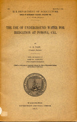 Agriculture.  The Use of Underground Water for Irrigation at Pomona, Cal.  Tait, C. E.  [1911].