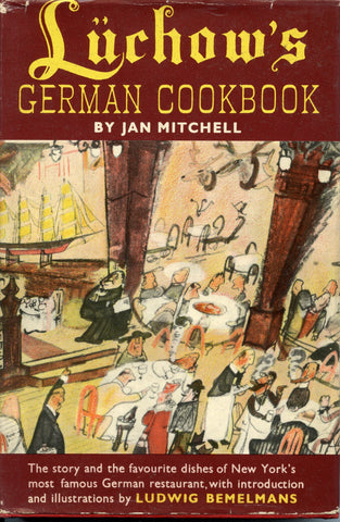 (British 1st edition) Luchow's German Cookbook.  Mitchell, Jan. [1955].