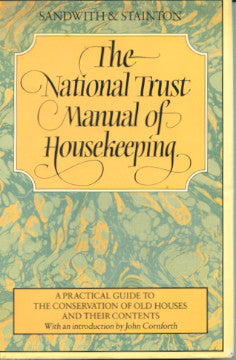 (Housekeeping)  The National Trust Manual of Housekeeping.  Compiled by Hermione Sandwith & Sheila Stainton.  [1984}.