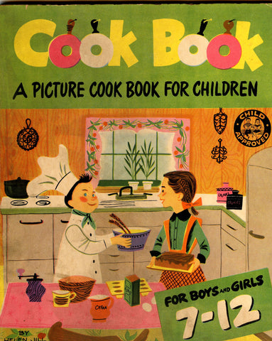 (Children) Things to Cook, A Picture Book for Children, for Boys & Girls 7-12.  Fletcher, Helen Jill.  [1951].
