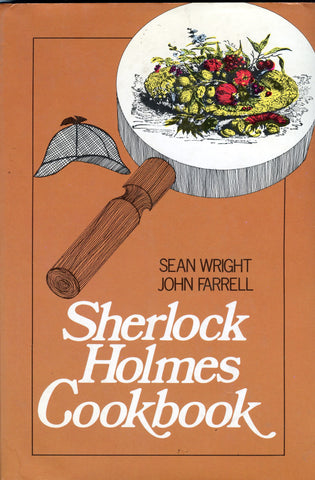 Sherlock Holmes Cookbook.  By Sean Wright & John Farrell.  [1976].
