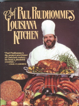 Chef Paul Prudhomme's Louisiana Kitchen.  [1984].