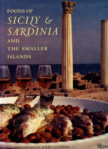 (Italy)  Foods of Sicily & Sardinia and the Smaller Islands.  By Giuliano Bugialli.  [1996].