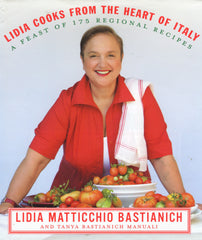 Lidia Cooks From the Heart of Italy. 2009 Signed