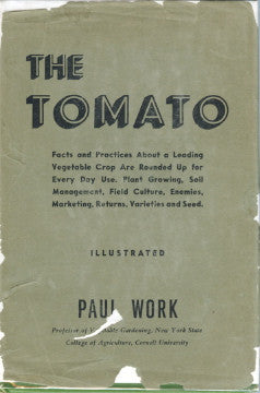 The Tomato.  By Paul Work.  [1945].