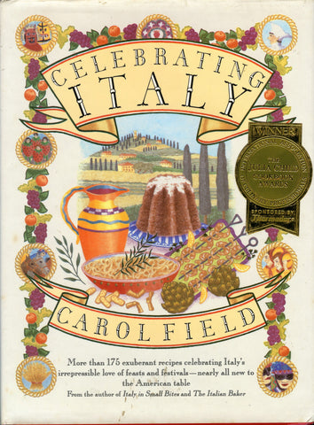 (Signed!)  (Italian)  Celebrating Italy.  By Carol Field.  [1990].