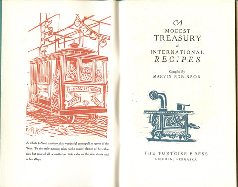 (Fine Press)  (Tortoise Press)  A Modest treasury of International Recipes.  Compiled by Marvin Robinson.  [1961].