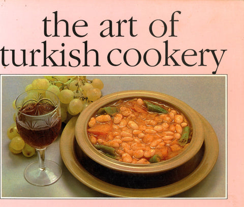The Art of Turkish Cookery.  By Dogan Gumus.  [1988].