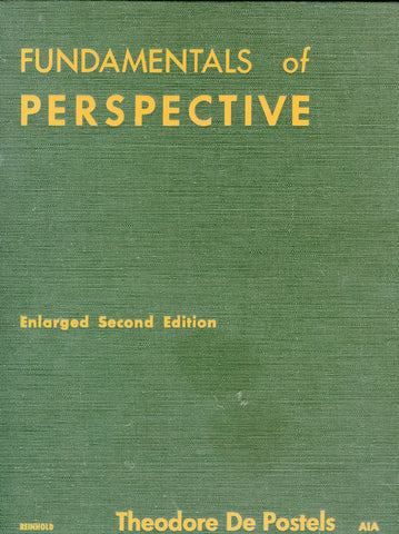 Fundamentals of Perspective.  By Theodore De Postels.  [1951].