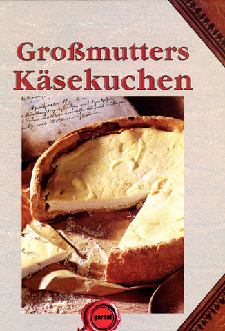 (Germany)  Grosmutter's Kasekuchen.  [2009].