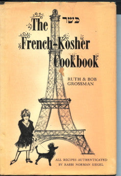 The French-Kosher Cookbook.  By Ruth & Bob Grossman.  [1964].