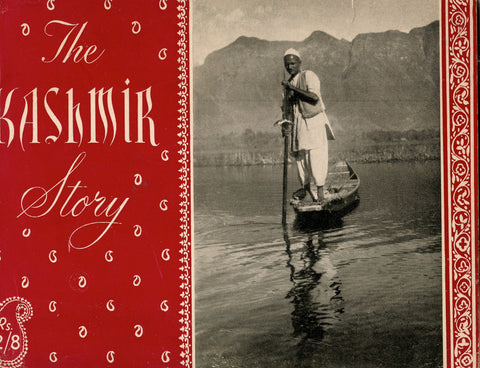 (India)  The Kashmir Story, This Demi-Paradise.  [1947].