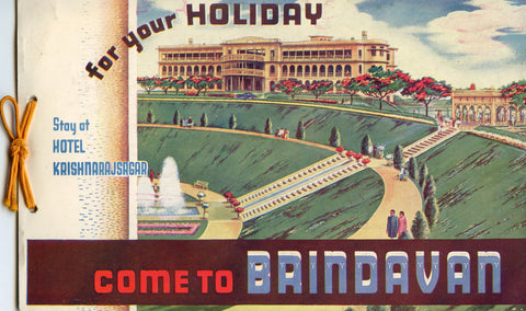(India)  {Krishnarajsagar Gardens}  Come to Brindavan for Your Holiday.  [ca. 1930's].