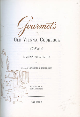 (Gourmet)  Gourmet's Old Vienna Cookbook.  By Lillian Christensen-Langseth.  [1959].