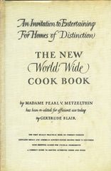 The New World Wide Cook Book.  By Madame Pearl V. Metzelthin.  [1952].