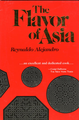 The Flavor of Asia.  By Reynaldo Alejandro.  [1984].