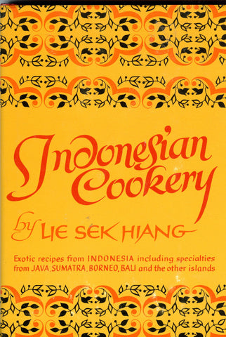 Indonesian Cookery.  By Sek-Hiang Lie.  [1963].