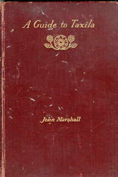 (Pakistan)  {Archaeology}  A Guide to Taxila.  By Sir John Marshall.  [1921].