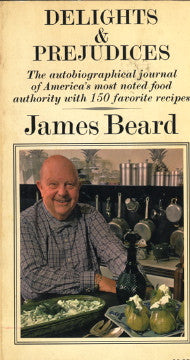 Delights & Prejudices.  By James Beard.  [1971].