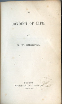 The Conduct of Life.  By R[alph]. W[aldo]. Emerson.  [1860].