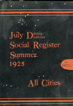 July Dilatory Domiciles Social Register Summer.  [1925].