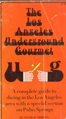 Los Angeles Underground Gourmet.  By George Christy.  [1970].