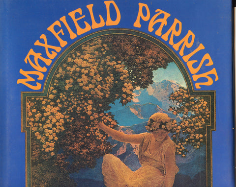 Maxfield Parrish, The Early Years 1893 - 1930.  Commentary by Paul W. Skeeters.  [1973].