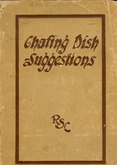 Chafing Dish Suggestions.  Rochester Stamping Company.  [ca. 1910's].