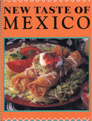 (Mexico)  New Taste of Mexico:  Cooking Class Cookbook.  [1990].