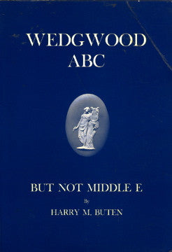 Wedgwood ABC but not Middle E.  By Harry M. Buten.  [1964].