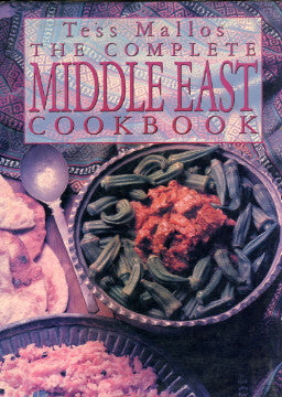 (Middle East)  The Complete Middle Eastern Cookbook.  By Tess Mallos.  [1995].