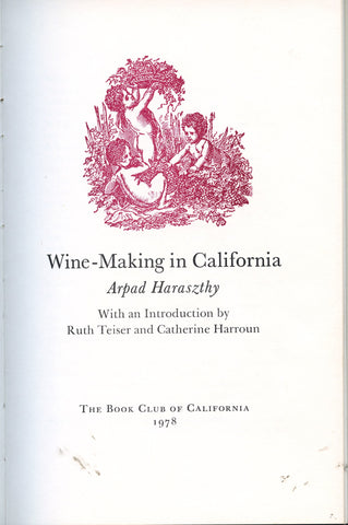(Wine)  Wine-Making in California.  By Arpad Haraszthy.  [1978].