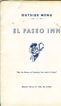 (Menu)  {Olvera Street}  El Paseo Inn, Outside Menu.  [ca. 1960's].