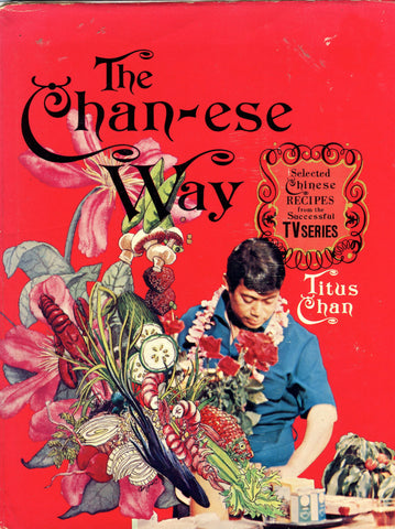 The Chan-ese Way.  By Titus Chan.  [1975].