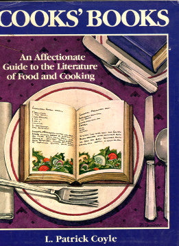 (Reference)  Cooks' Books:  an affectionate guide to the literature of food and cooking.  By L. Patrick Coyle.  [1985].