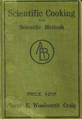 Scientific Cooking with Scientific Methods. 1911
