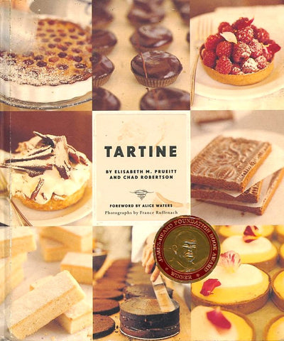 Tartine.  By Elisabeth M. Prueitt and Chad Robertson.  [2006].