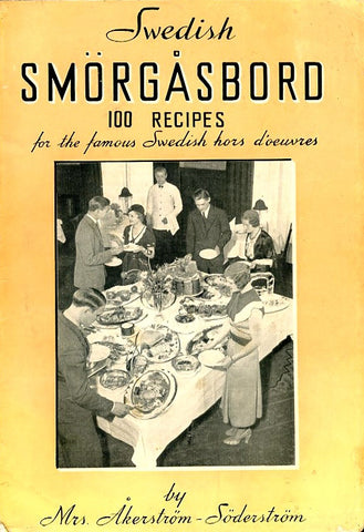 Swedish Smorgasbord, 100 Recipes.  [1936].