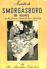 Swedish Smorgasbord, 100 Recipes for the famous Swedish hors d'ouevres. 1936